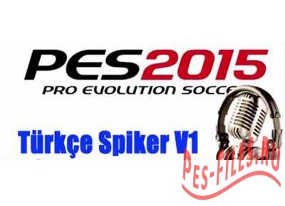 Pes 2015 Turkish speaker v1