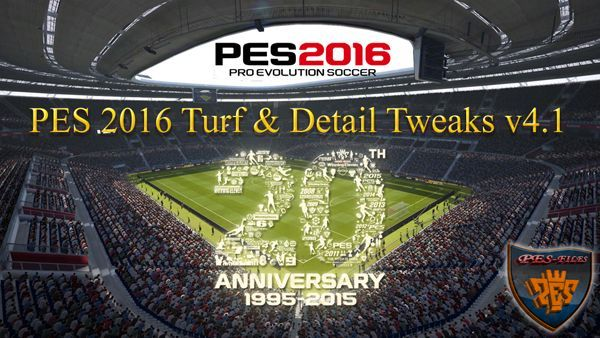 PES 2016 Turf & Detail Tweaks v4.1 by Fruits