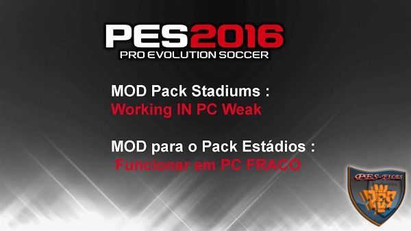 PES 2016 Mod Pack Stadiums for PC Weak