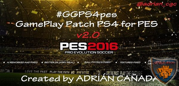 GGPS4pes v2.0 GamePlay Patch PS4 For PES 2016