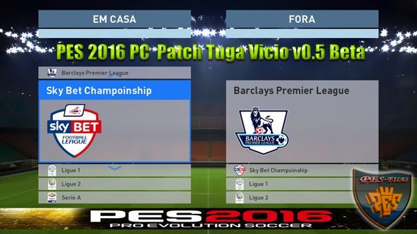 PES 2016 PC Patch Tuga Vicio v0.5 Beta