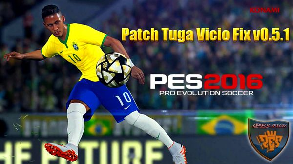 PES 2016 PC Patch Tuga Vicio Fix v0.5.1 Beta