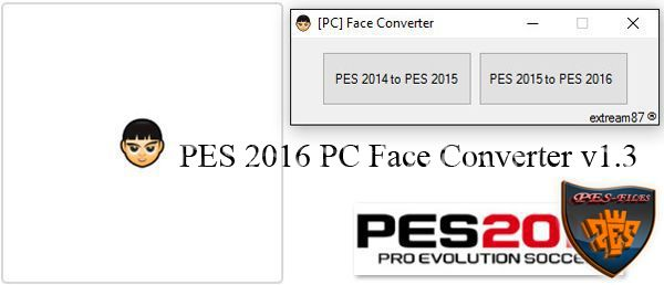 PES 2016 PC Face Converter v1.3 by extream87