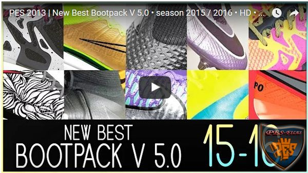 PES 2013 New Best Bootpack V5.0 Season 2015/16 HD
