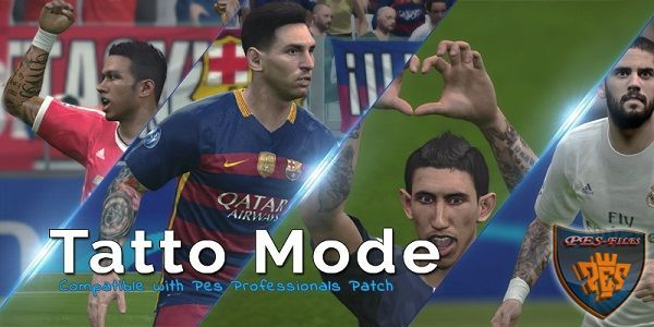 PES 2016 Tatto Mode Pack by Mohamed Alaa