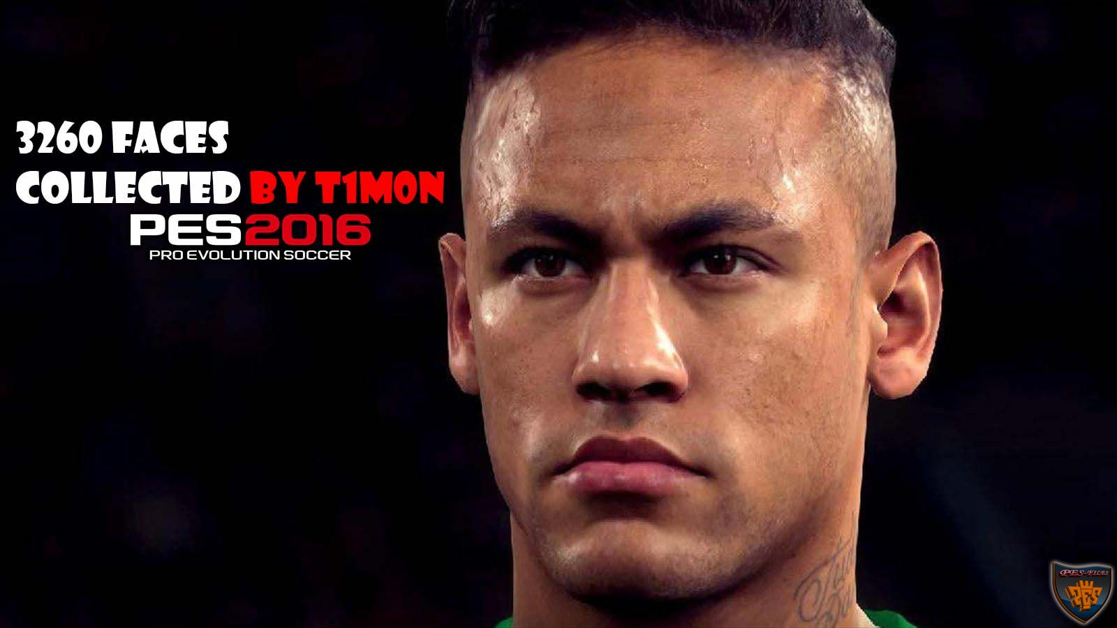 PES 2016 - 3260 Faces Collected by T1m0n