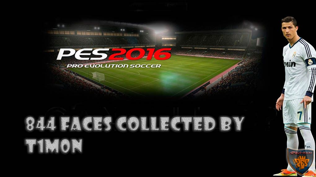 PES 2016 - 844 faces collected by T1m0n