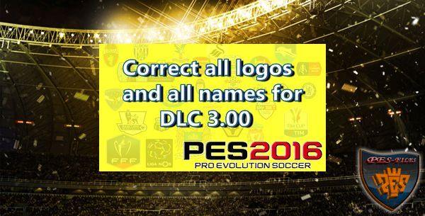 PES 2016 Patch Correct Logos and Names for DLC 3.00