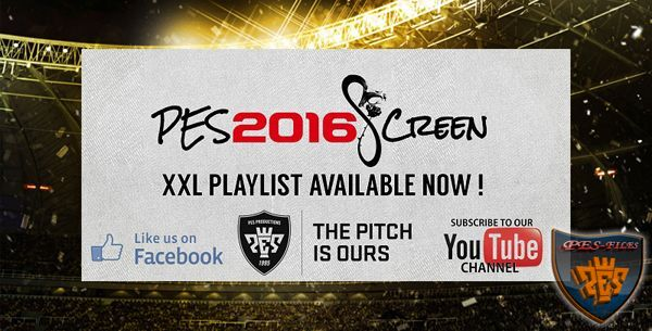 PES 2016 Exclusive XXL Playlist in H.Q (30 songs instead of 13)