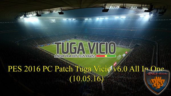 PES 2016 PC Patch Tuga Vicio v6.0 All In One(10.05.16)