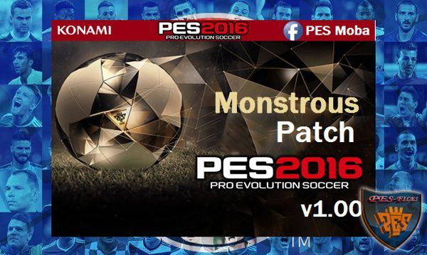 PES 2016 Monstrous Patch v1.00 by Moba