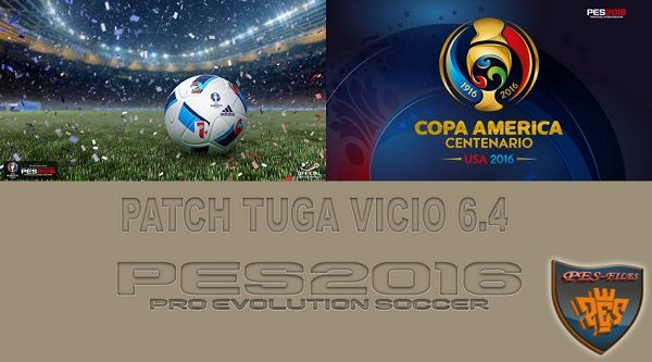 PES 2016 Patch Tuga Vicio v6.4