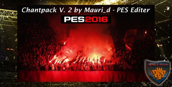 PES 2016 PC Chantpack V. 2 by mauri_d