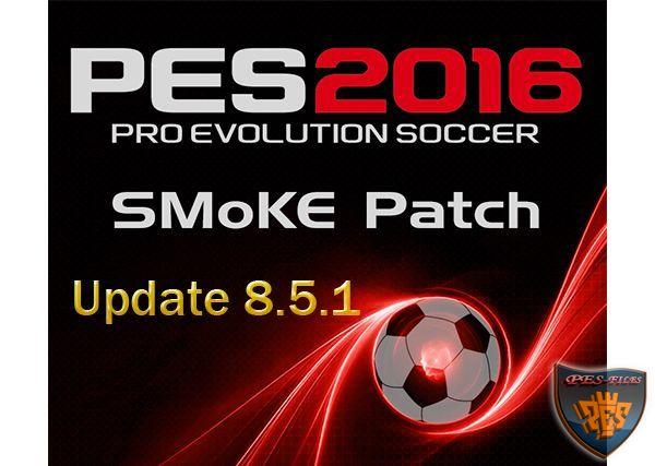 футбол 1 онлайн Update: PES 2016 SMoKE Update 8.5.1, патчи и моды