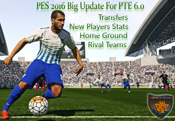 PES 2016 Big Update For PTE 6.0 by Fast Eagle