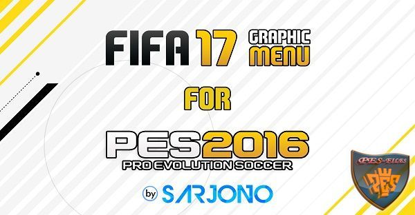 FIFA 17 Graphic Menu for PES 2016 by Sarjono