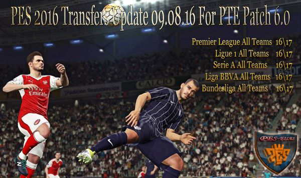 PES 2016 Transfers Update 09.08.16 For PTE Patch 6.0