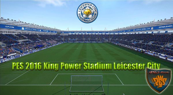 PES 2016 King Power Stadium (Leicester City)