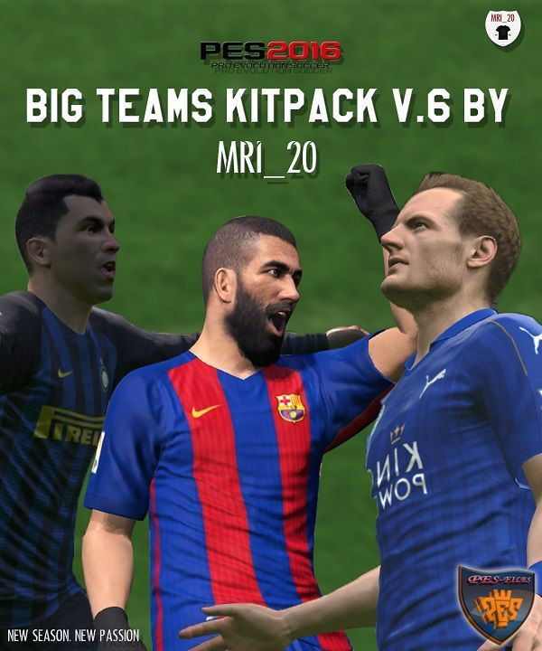 Big Teams 16-17 Kitpack V6.0 Final Update