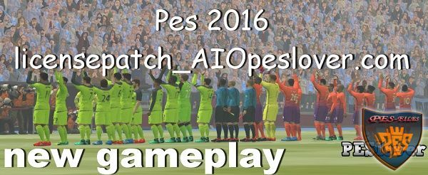 PES 2016 License Patch Peslover + New Gameplay