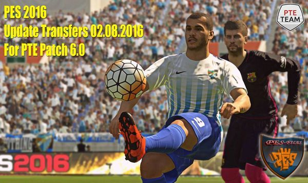 PES 2016 Update Transfers 02.08.2016 For PTE Patch 6.0