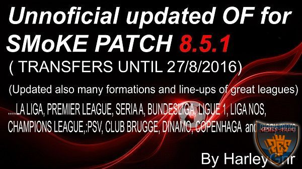 PES 2016 Unnoficial Updated OF for SMoKE Patch 8.5.1