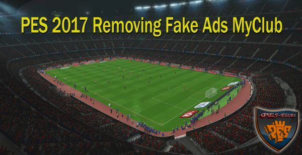 PES 2017 Removing Fake Ads MyClub by DrDoooMuk