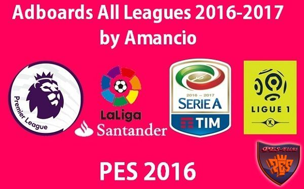 PES 2016 Adboards All-Leagues 2016/17 by Amancio