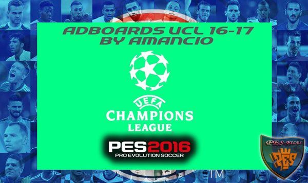 PES 2016 Adboards UCL 2016/17 by Amancio