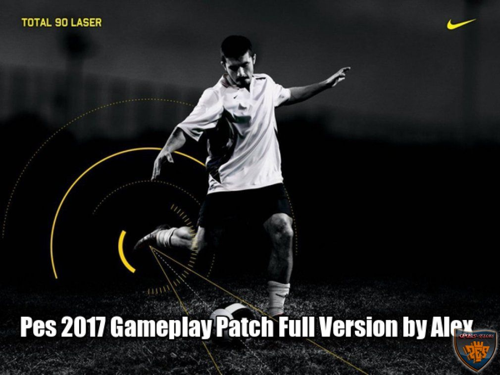Pes 2017 Gameplay Patch Full Version by Alex