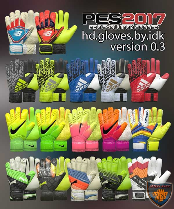 PES 2017 HD GLOVES PACK V 0.3 AIO by IDK