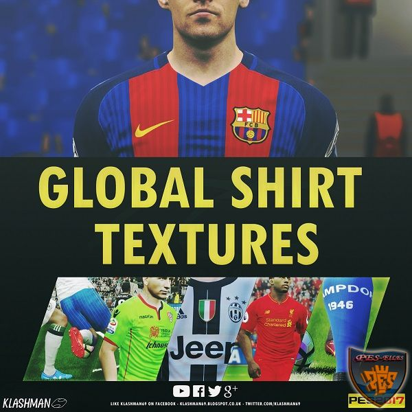 PES 2017 Global Shirt Texture pack 1 by klashman69