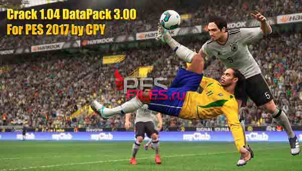 Fix Crack 1.04 DataPack 3.00 For PES 2017 by CPY
