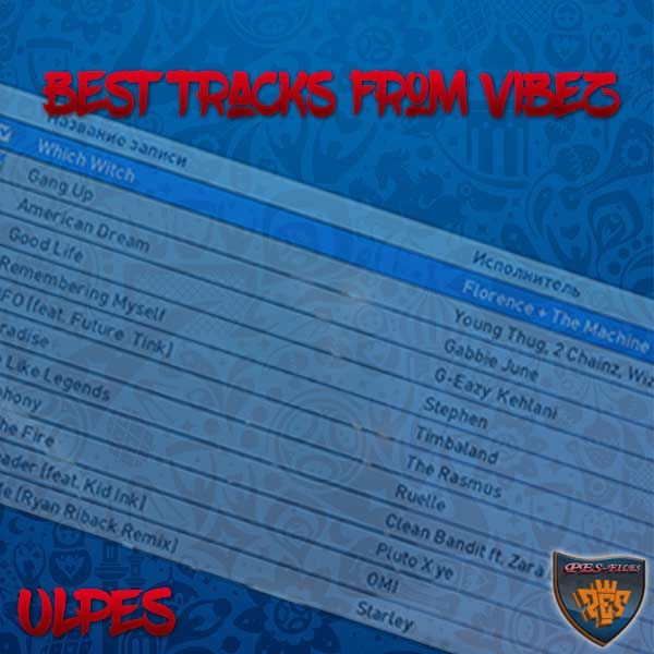 Pes 2017 Best Tracks by VIBEZ