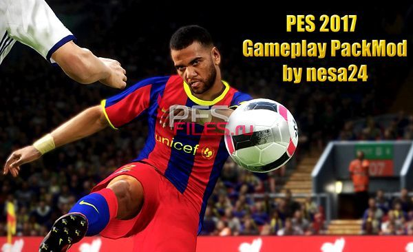 PES 2017 Gameplay PackMod by nesa24