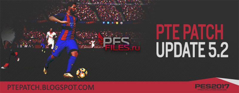 [PES17] PTE Patch 2017 UPDATE 5.2