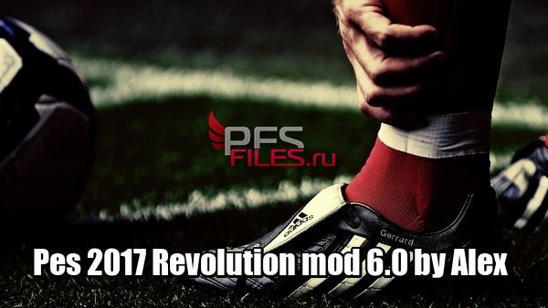 Pes 2017 Revolution mod 6.0 by Alex