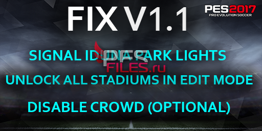 PES 2017 FIX V1.1 for Pack Stadiums + Graphics PS4