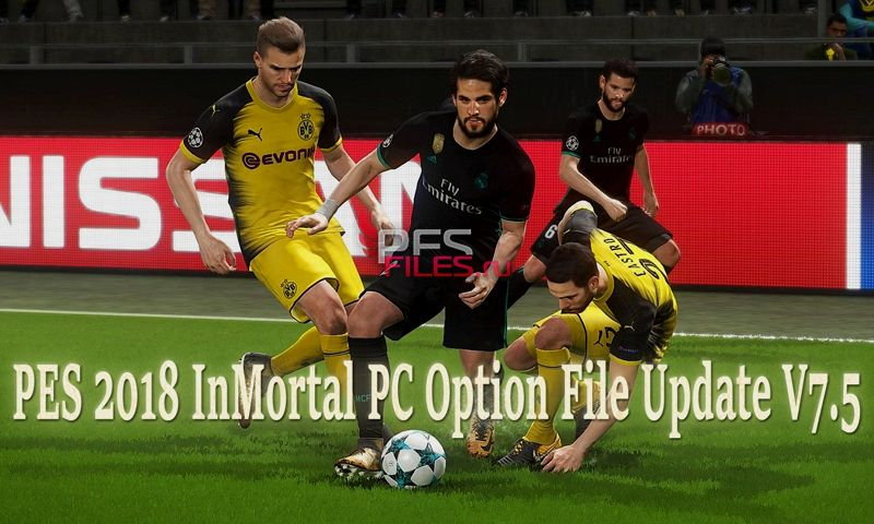 PES 2018 InMortal PC Option File Update V7.5