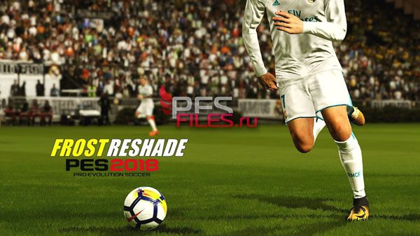 Frost Reshade Pes 2018