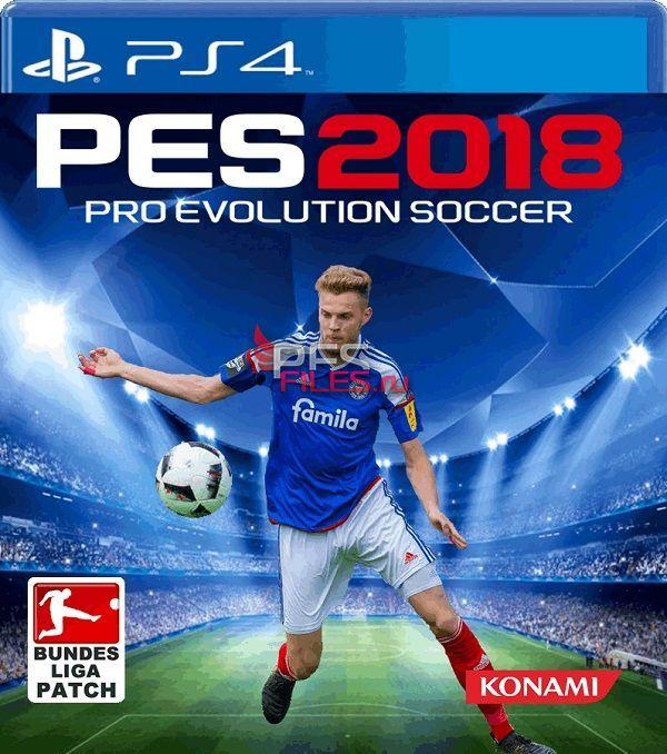 Pes 2013 Pc Edições Evolution: PS4 PES 2018 Bundesliga Patch Final V1.0 By BuliCrewPatch