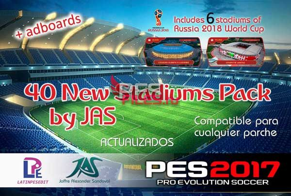 40 New Stadium Pack Updated by JAS + 6 Stadiums WC 2018