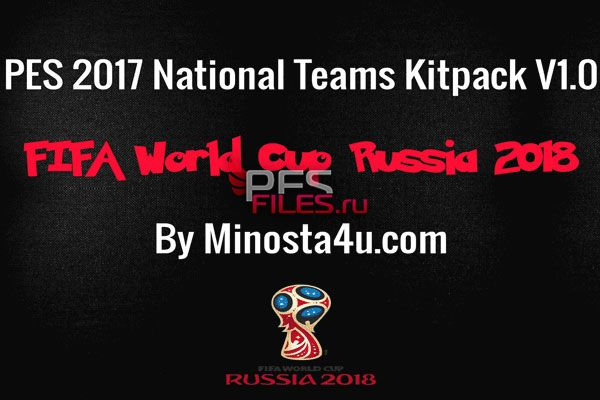 PES 2017 National Teams Kitpack World Cup 2018 Russia