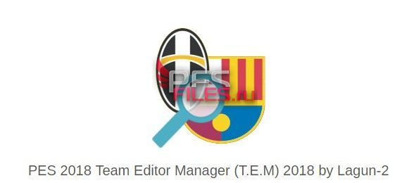 PES 2018 Team Editor Manager (T.E.M) 2018 v3.5.4 by Lagun-2