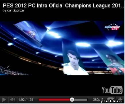 PES 2012 PC Intro Oficial Champions League