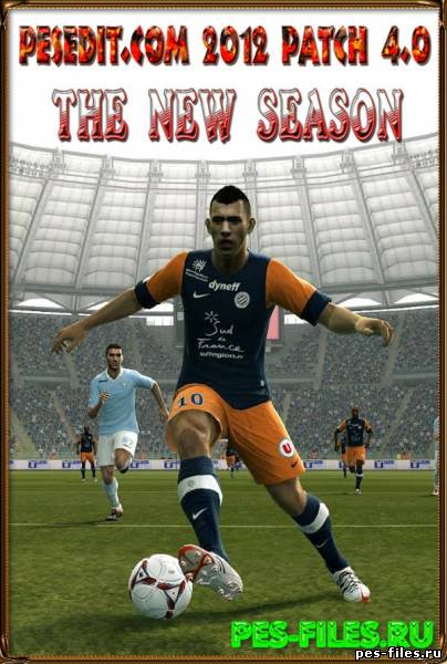PESEDIT.COM 2012 PATCH 4.0-THE NEW SEASON