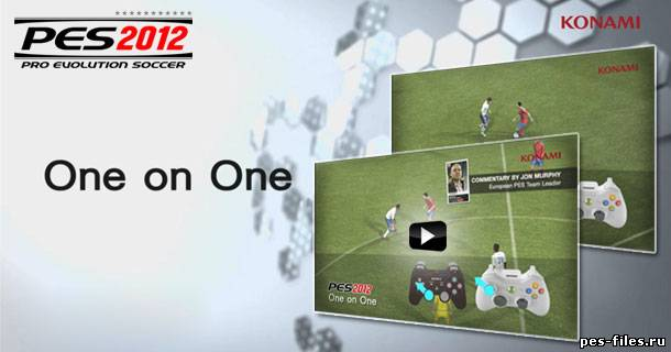 PES 2012 One on One